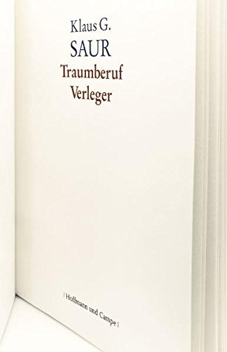 Traumberuf Verleger. Hamburg: Hoffmann und Campe 2011